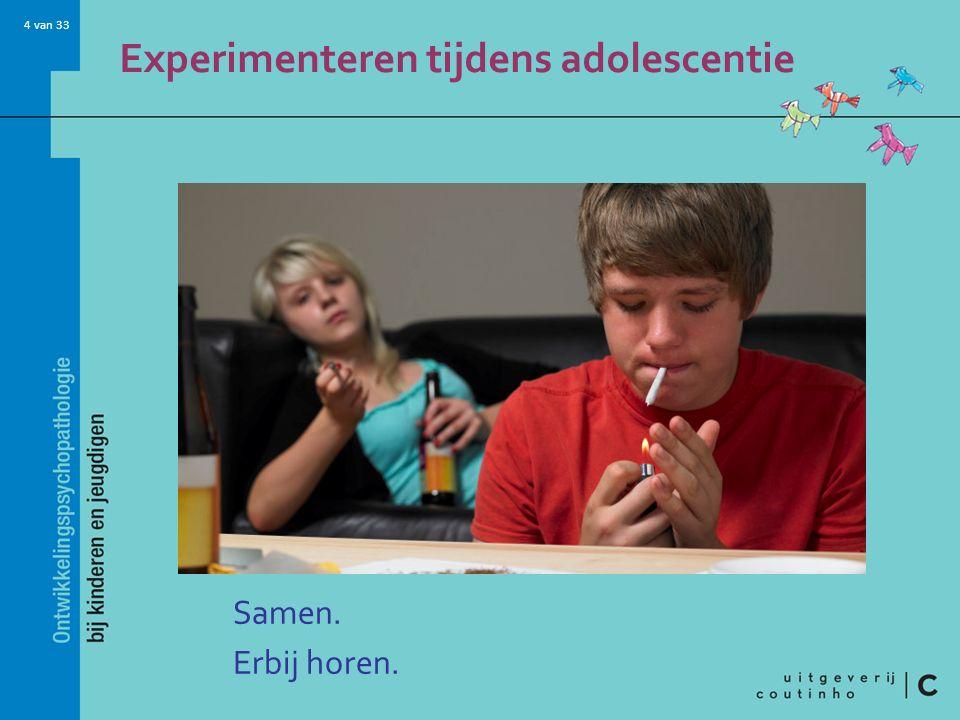Experimenteren tijdens adolescentie