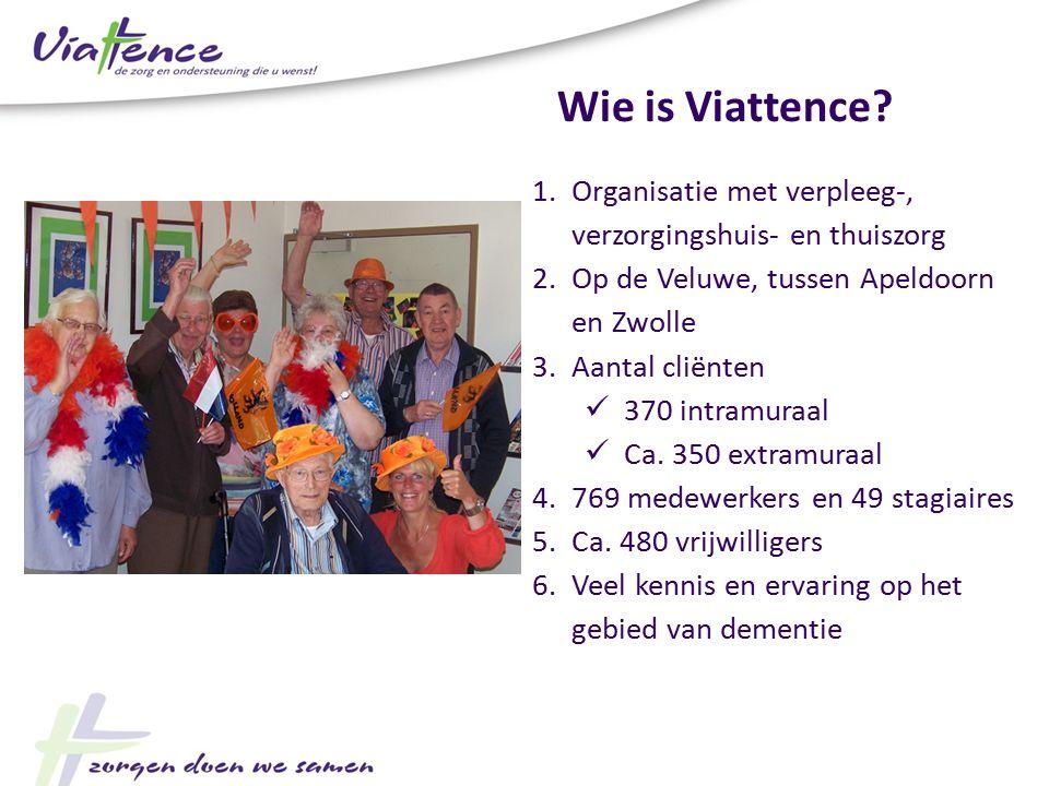 Wie is Viattence Organisatie met verpleeg-, verzorgingshuis- en thuiszorg. Op de Veluwe, tussen Apeldoorn en Zwolle.