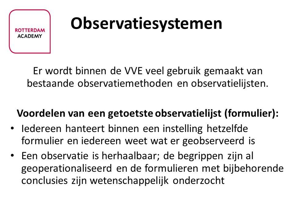 Voordelen van een getoetste observatielijst (formulier):