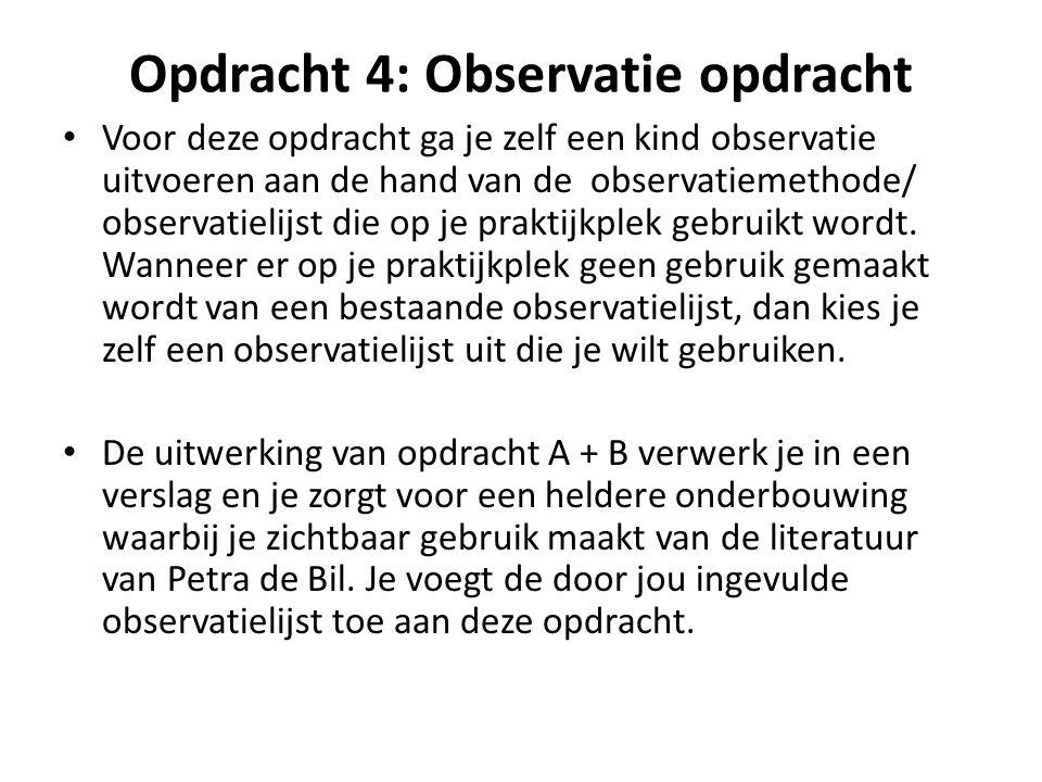 Opdracht 4: Observatie opdracht