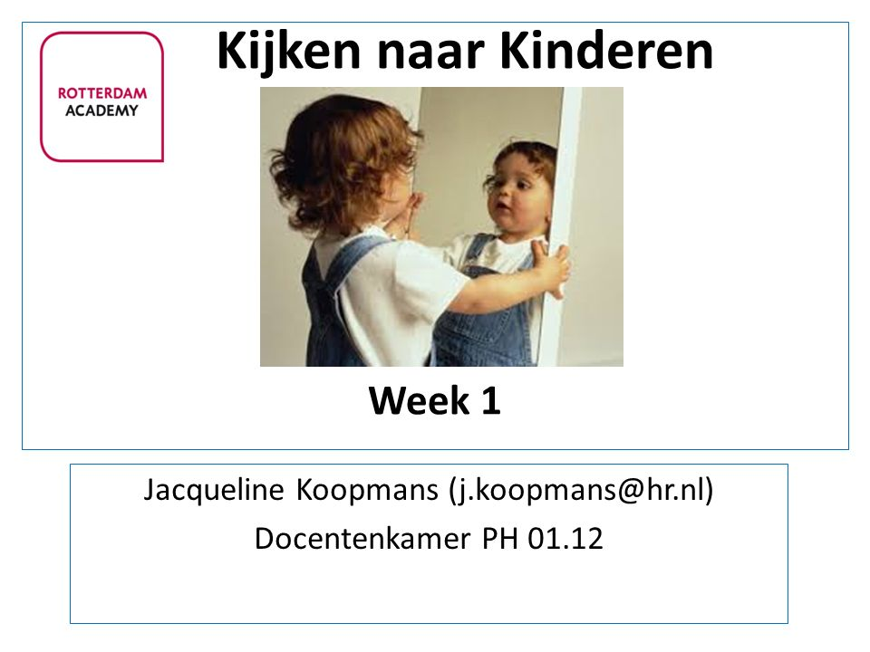Kijken naar Kinderen Week 1