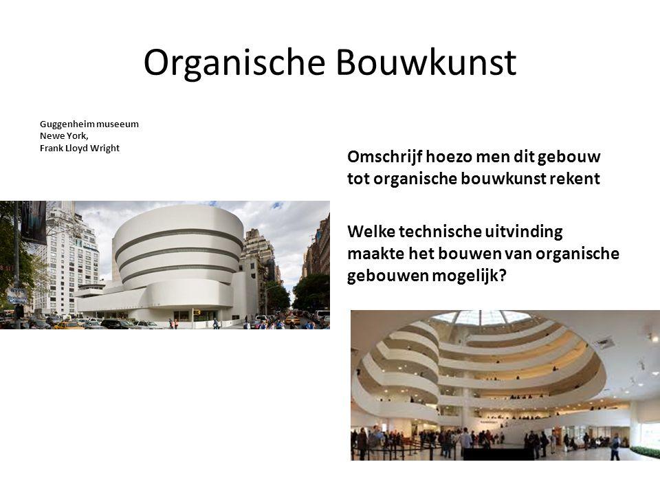 Organische Bouwkunst Omschrijf hoezo men dit gebouw tot organische bouwkunst rekent.