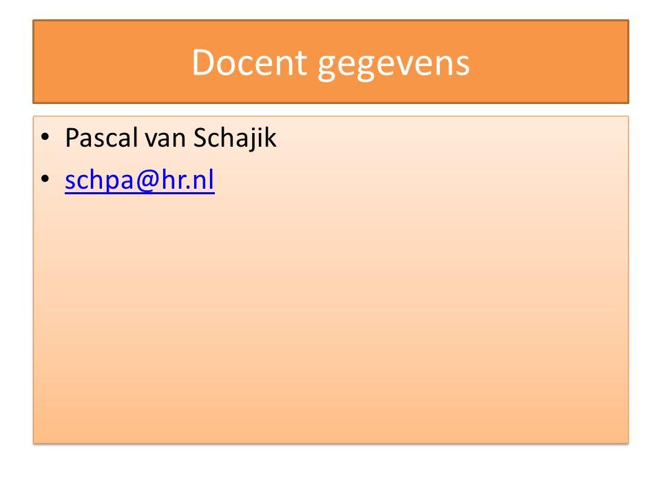 Docent gegevens Pascal van Schajik schpa@hr.nl
