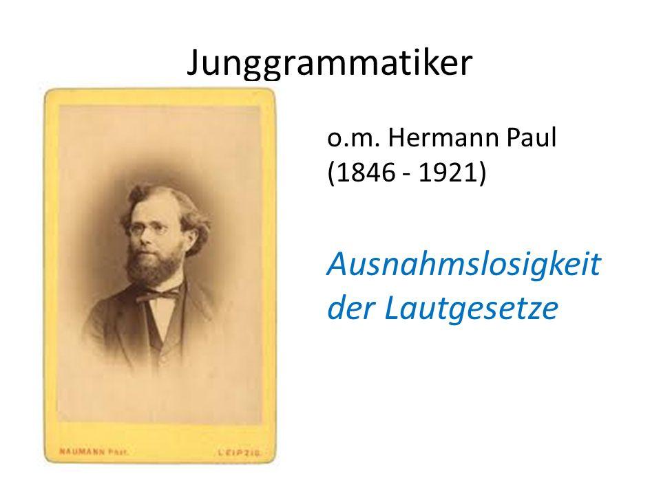 Junggrammatiker Ausnahmslosigkeit der Lautgesetze