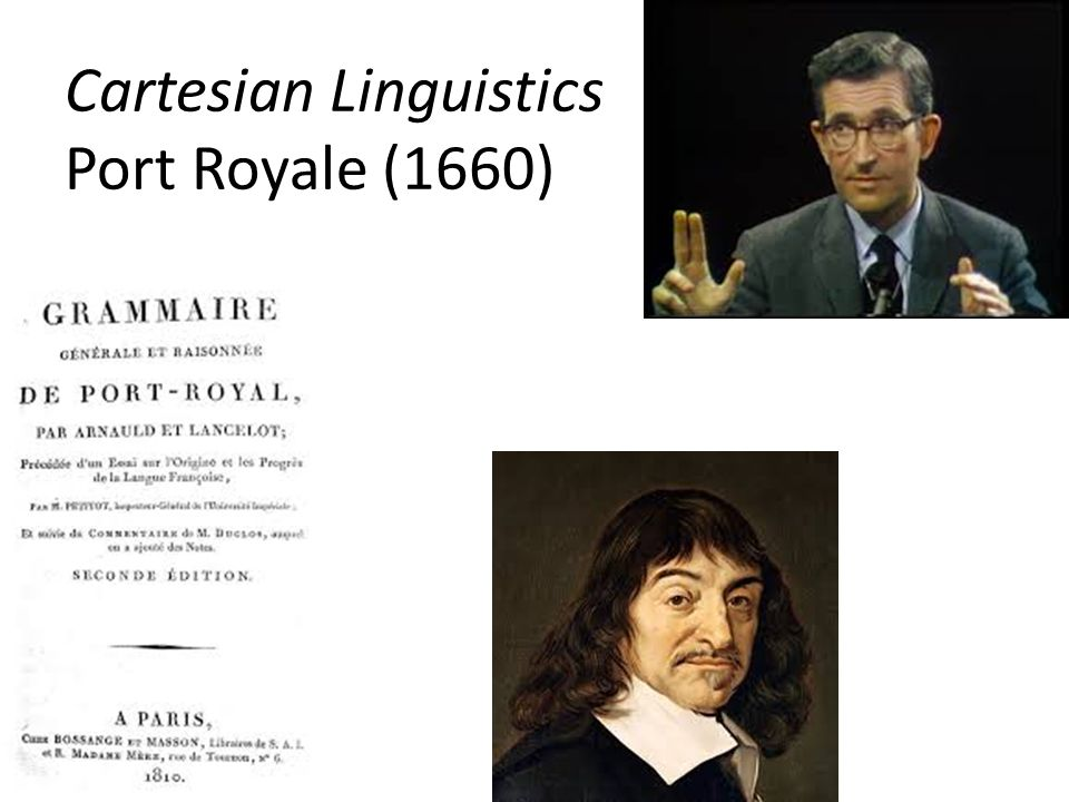 Cartesian Linguistics Port Royale (1660)