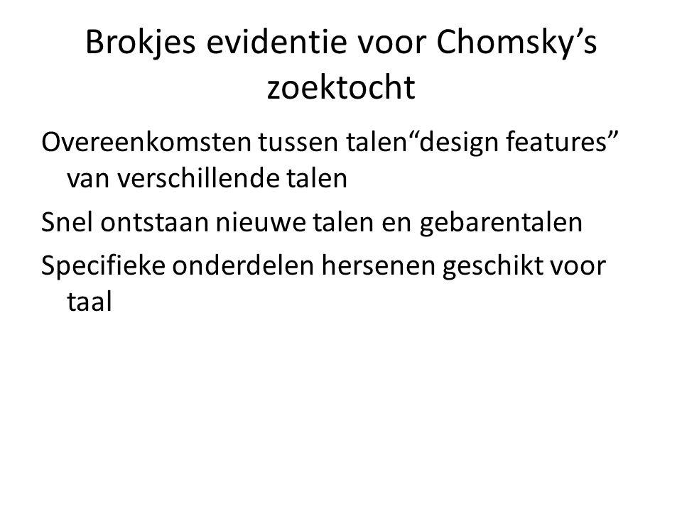 Brokjes evidentie voor Chomsky's zoektocht