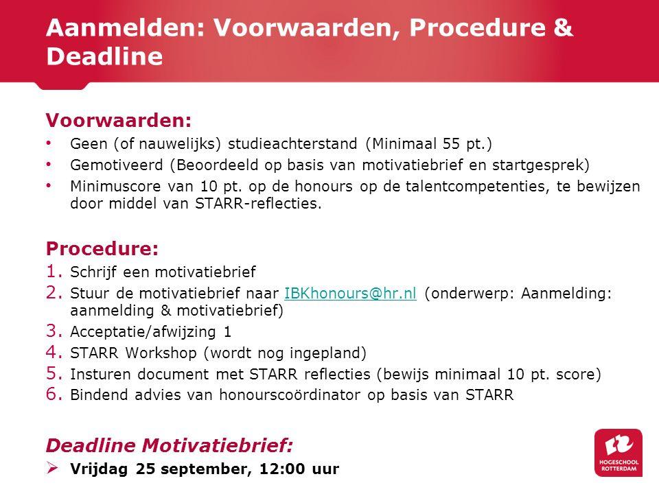 Aanmelden: Voorwaarden, Procedure & Deadline
