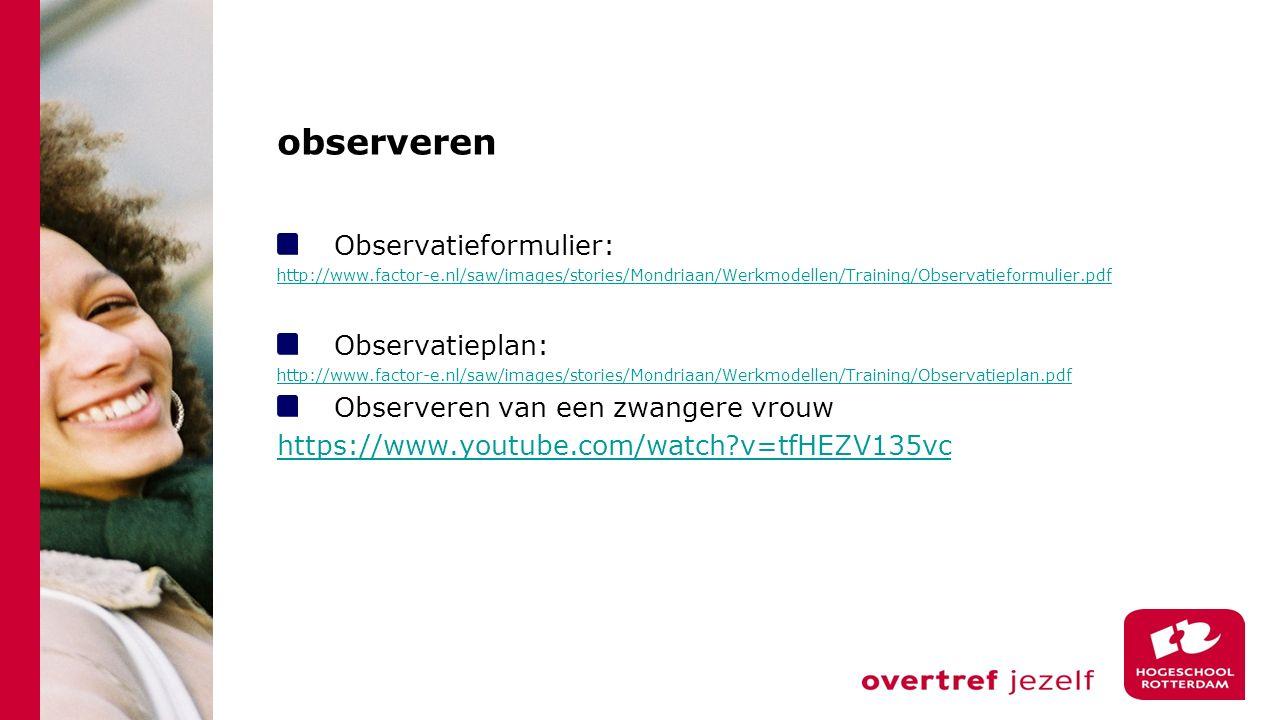 observeren Observatieformulier: Observatieplan: