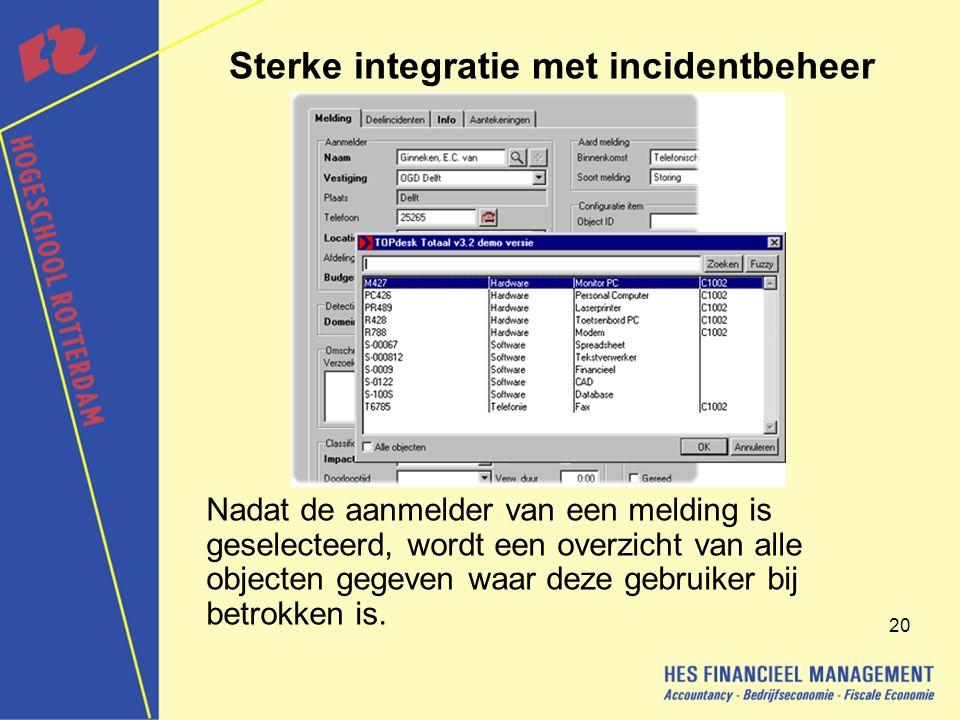 Sterke integratie met incidentbeheer
