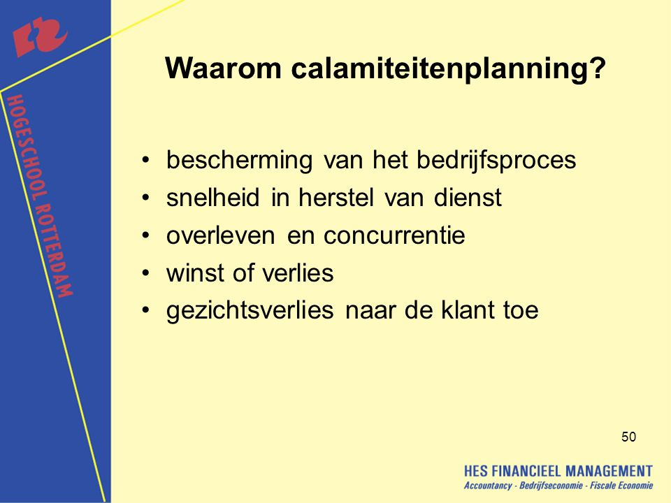 Waarom calamiteitenplanning