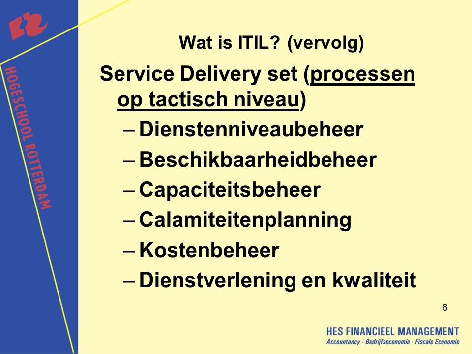 Service Delivery set (processen op tactisch niveau)