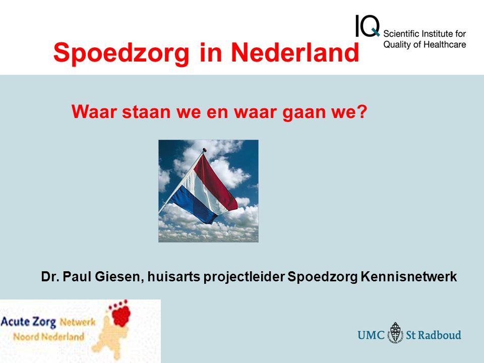 Spoedzorg in Nederland Waar staan we en waar gaan we