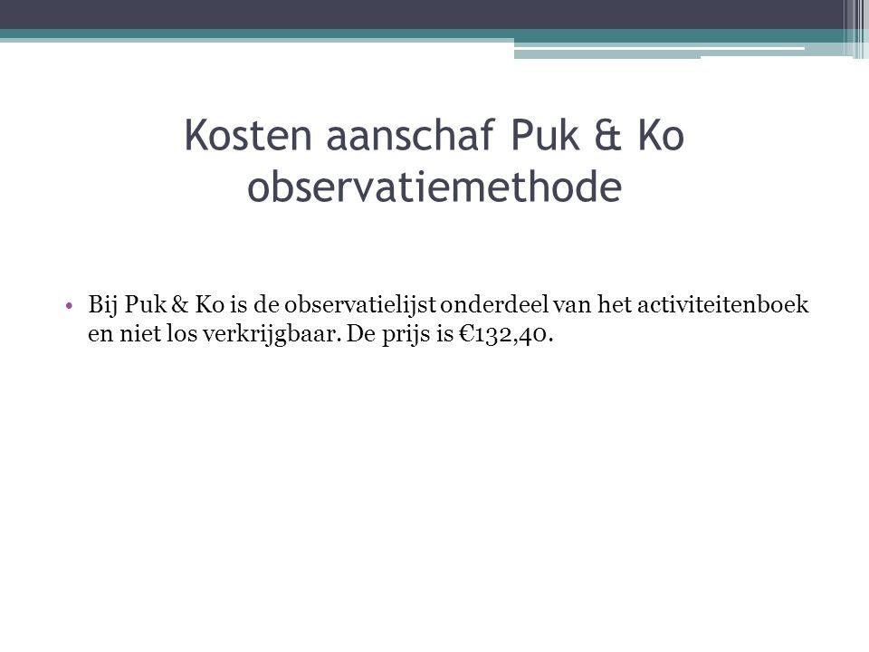 Kosten aanschaf Puk & Ko observatiemethode