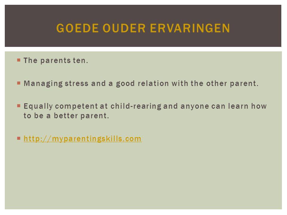 Goede ouder ervaringen