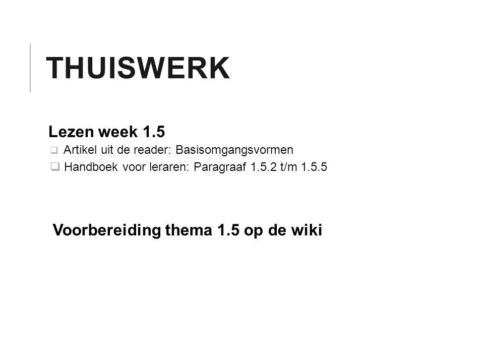 Thuiswerk Lezen week 1.5 Voorbereiding thema 1.5 op de wiki