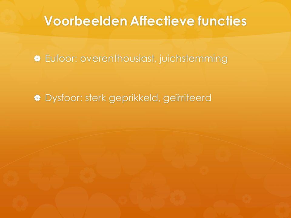 Voorbeelden Affectieve functies