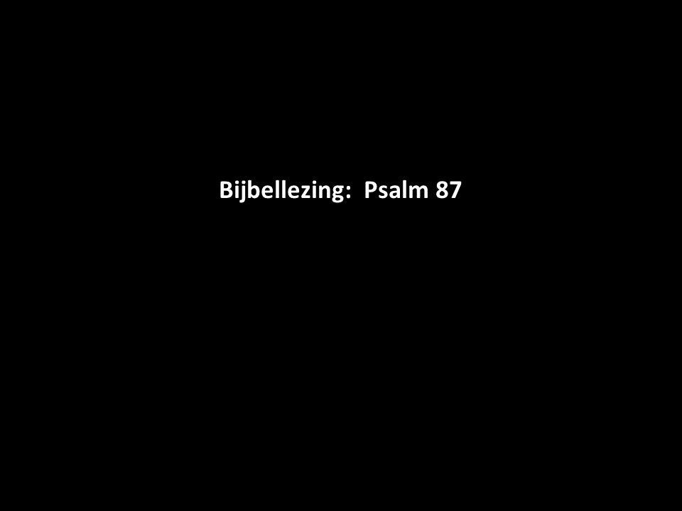 Bijbellezing: Psalm 87