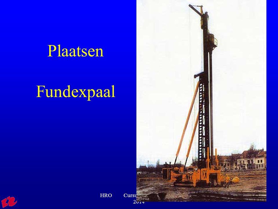 Plaatsen Fundexpaal HRO Cursus igoFVB01 2013-2014