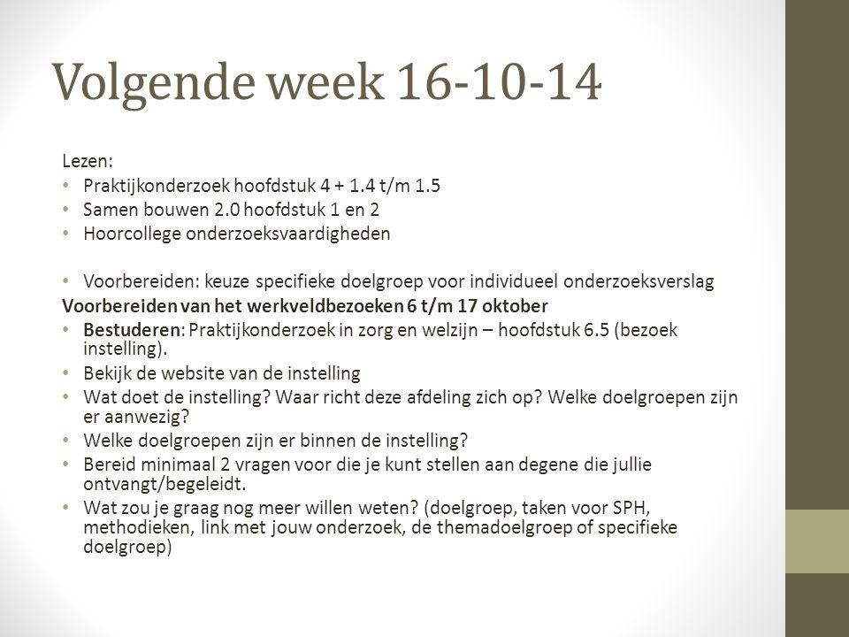 Volgende week 16-10-14 Lezen: