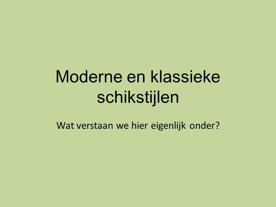 Moderne en klassieke schikstijlen