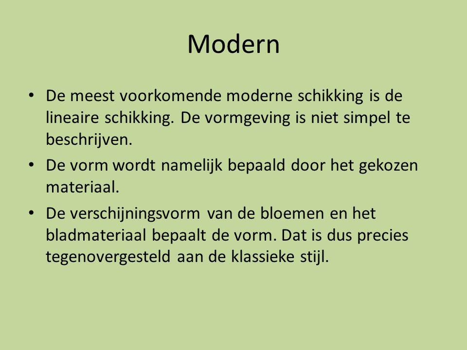 Modern De meest voorkomende moderne schikking is de lineaire schikking. De vormgeving is niet simpel te beschrijven.