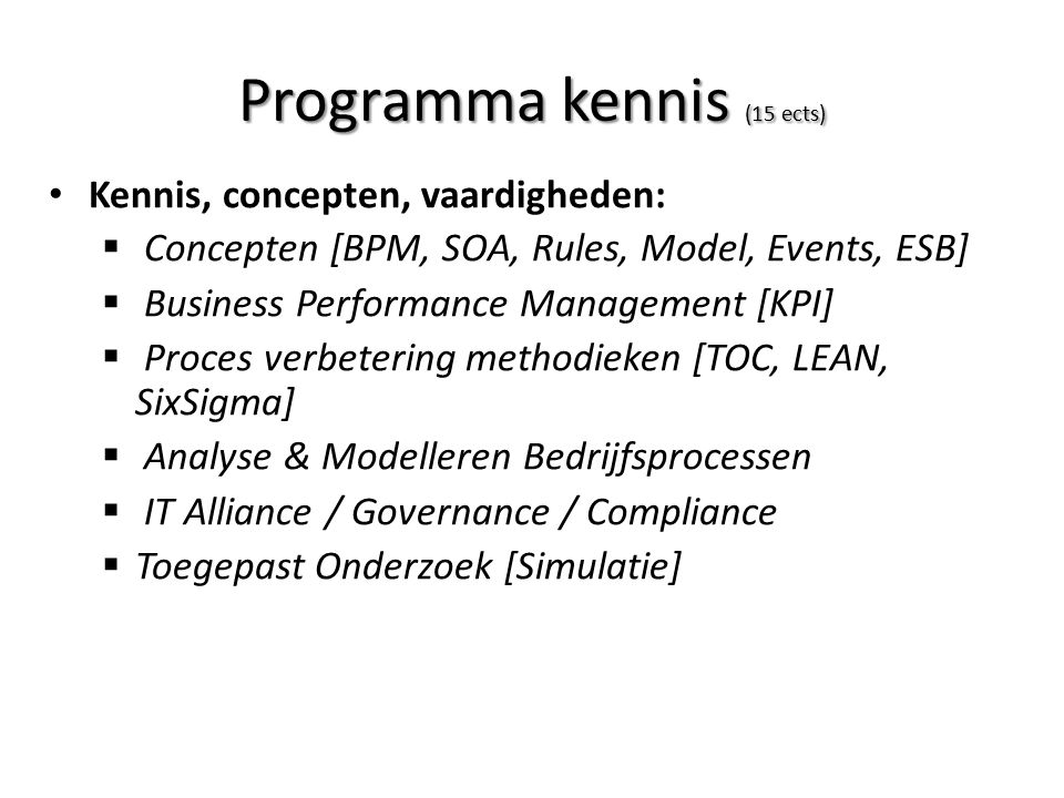 Programma kennis (15 ects)