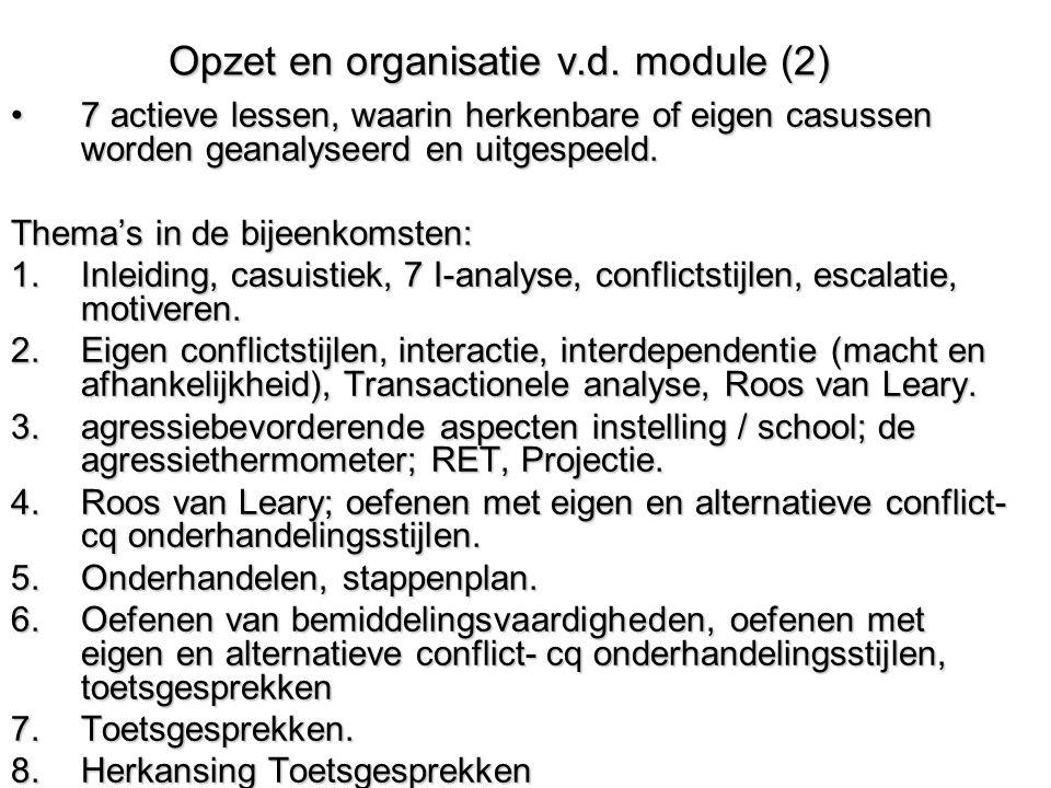 Opzet en organisatie v.d. module (2)