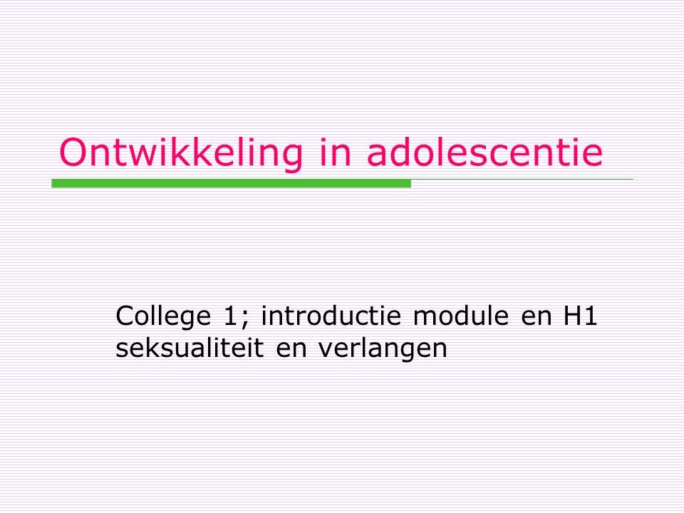 Ontwikkeling in adolescentie
