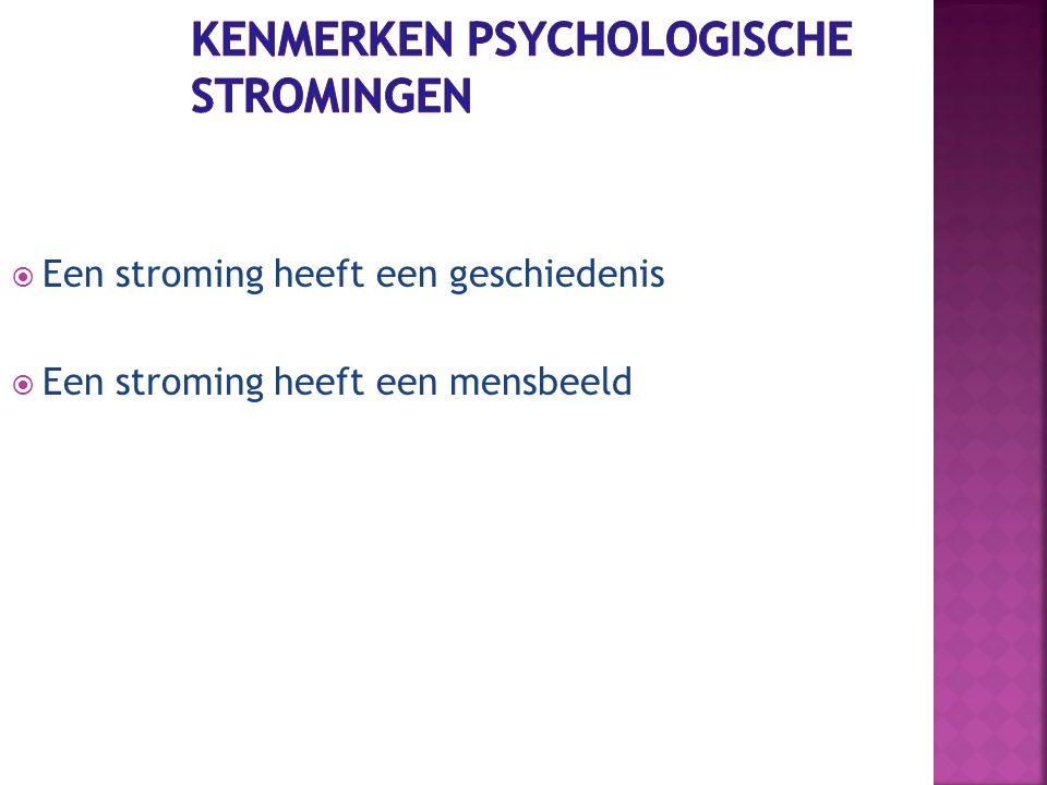 Kenmerken psychologische stromingen