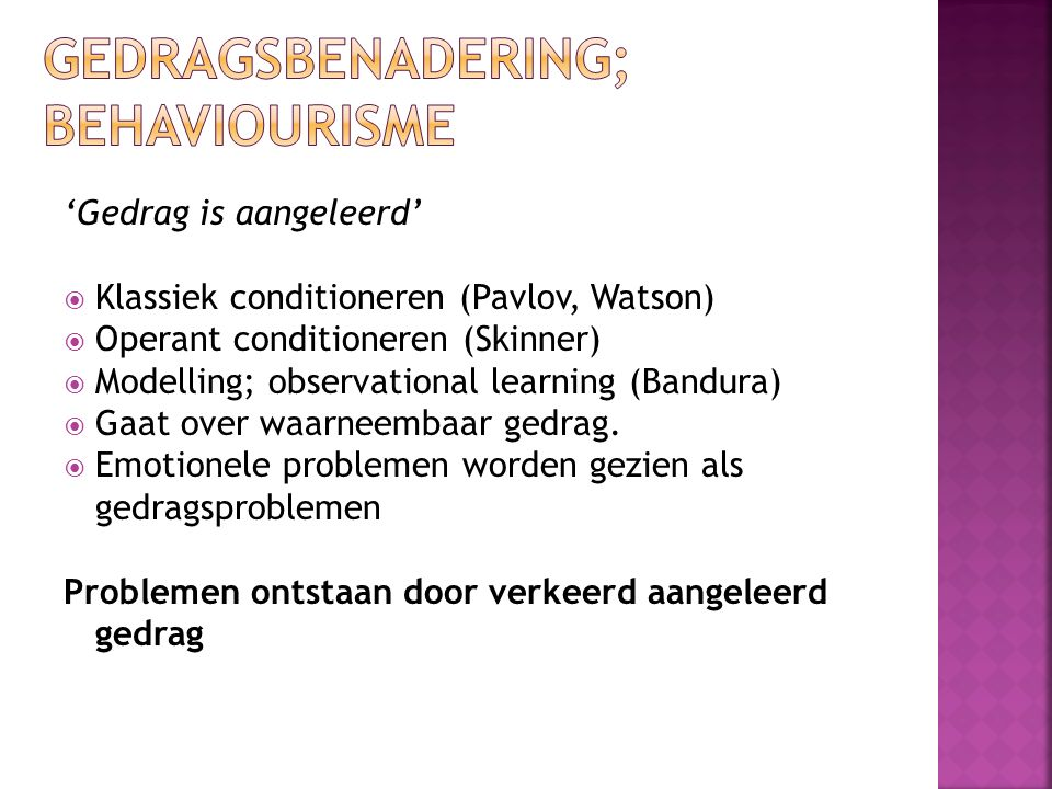 Gedragsbenadering; behaviourisme