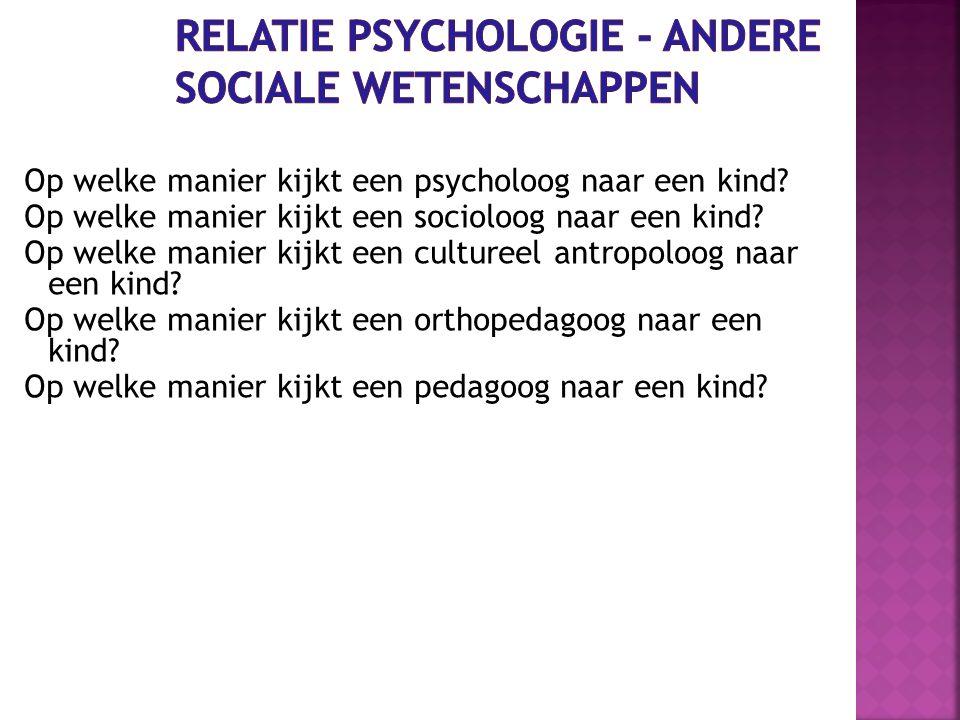 Relatie psychologie - andere sociale wetenschappen