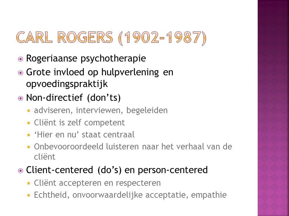 Carl Rogers (1902-1987) Rogeriaanse psychotherapie