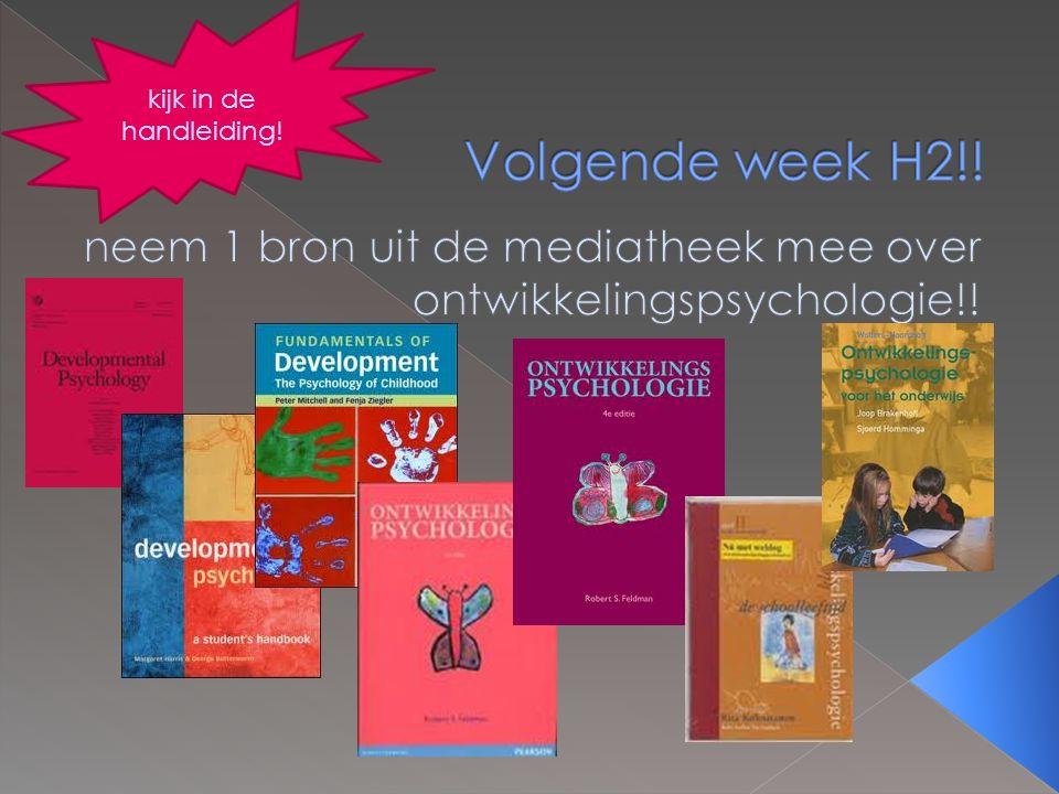neem 1 bron uit de mediatheek mee over ontwikkelingspsychologie!!
