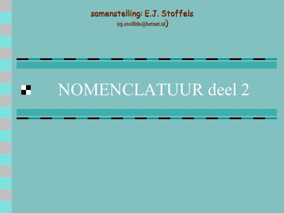 NOMENCLATUUR deel 2 samenstelling: E.J. Stoffels