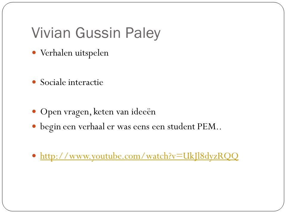 Vivian Gussin Paley Verhalen uitspelen Sociale interactie
