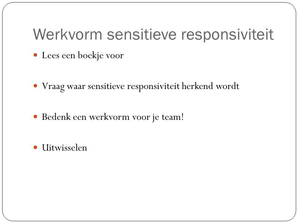 Werkvorm sensitieve responsiviteit
