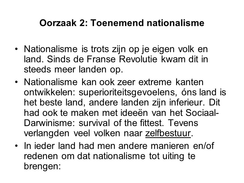 Oorzaak 2: Toenemend nationalisme