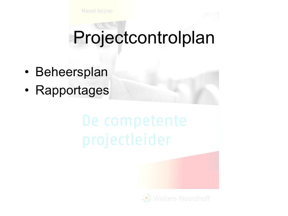 Projectcontrolplan Beheersplan Rapportages