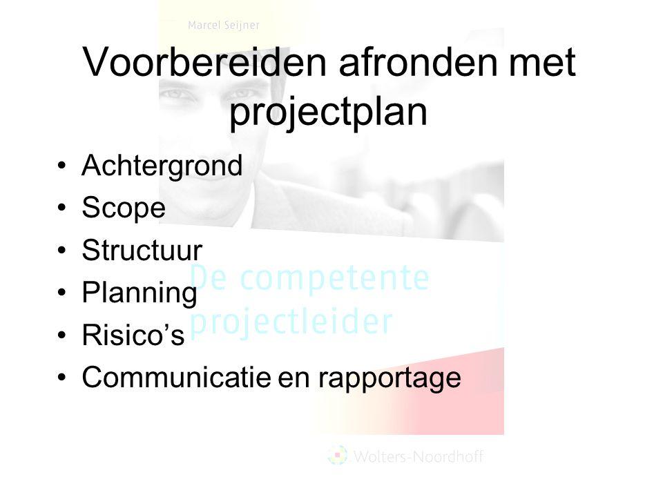 Voorbereiden afronden met projectplan