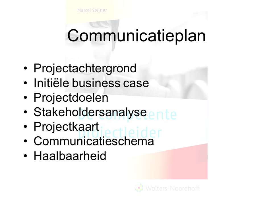 Communicatieplan Projectachtergrond Initiële business case