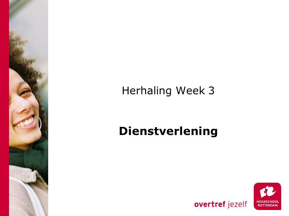 Herhaling Week 3 Dienstverlening