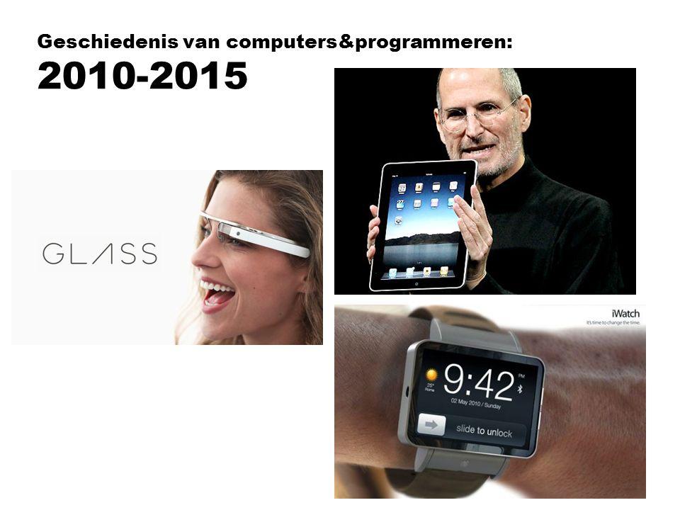 Geschiedenis van computers&programmeren: 2010-2015