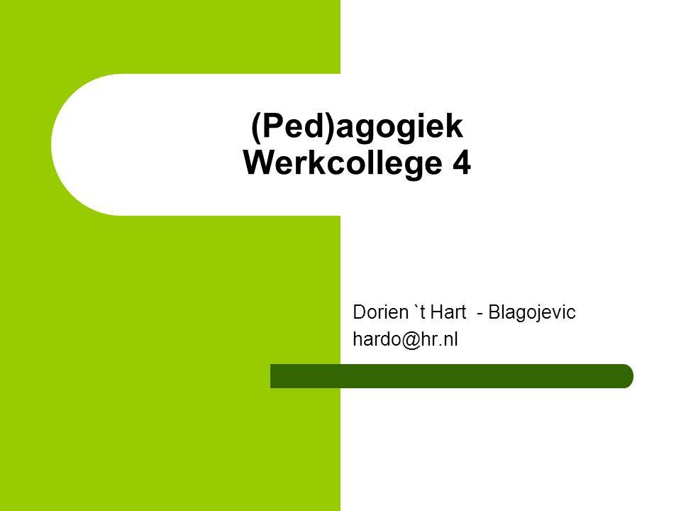 (Ped)agogiek Werkcollege 4
