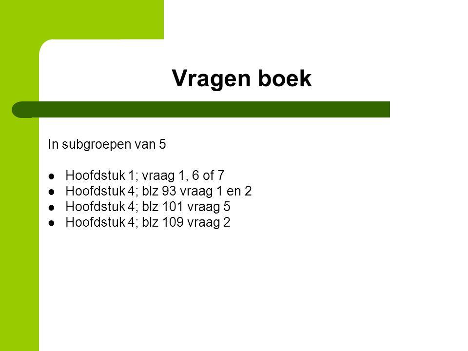 Vragen boek In subgroepen van 5 Hoofdstuk 1; vraag 1, 6 of 7
