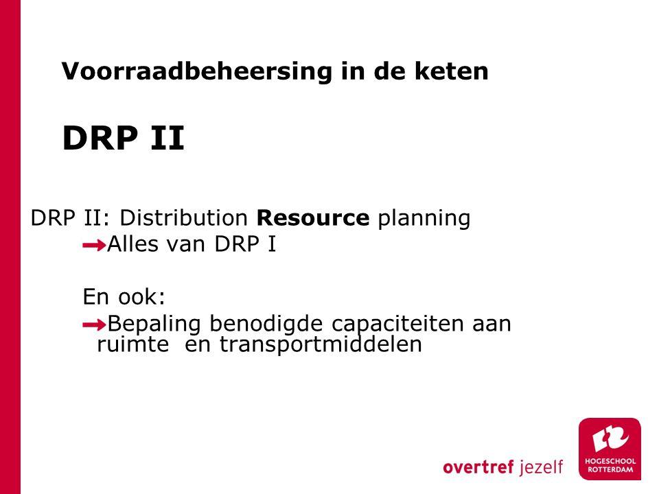 DRP II Voorraadbeheersing in de keten