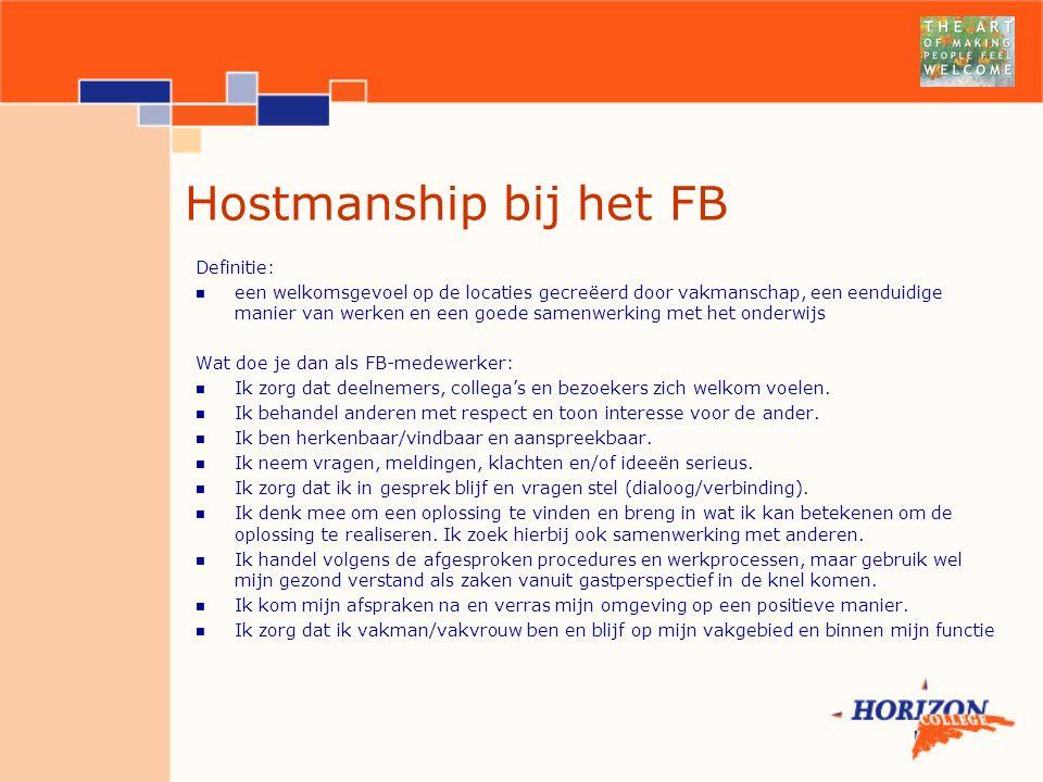 Hostmanship bij het FB Definitie:
