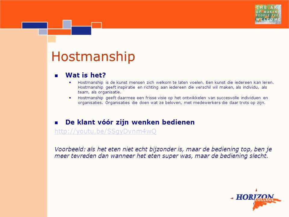 Hostmanship Wat is het De klant vóór zijn wenken bedienen
