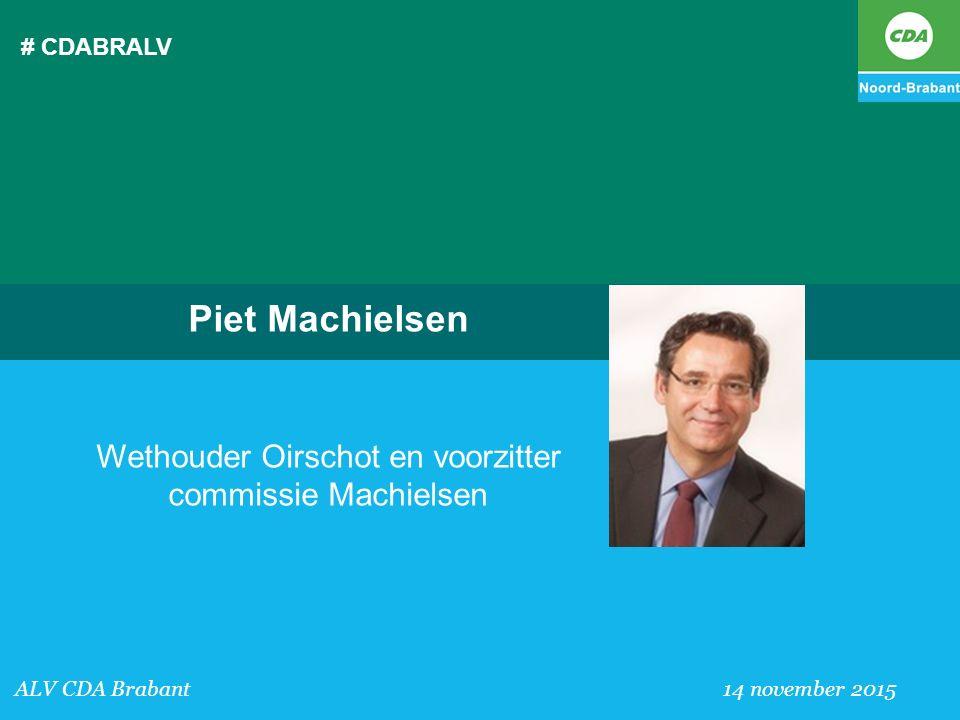 Wethouder Oirschot en voorzitter commissie Machielsen