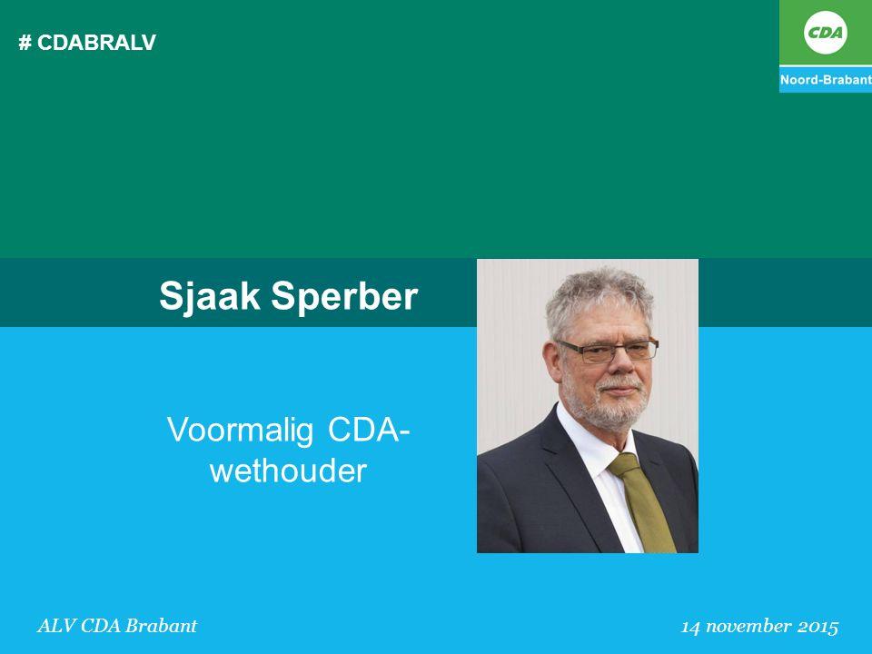Sjaak Sperber Voormalig CDA-wethouder # CDABRALV