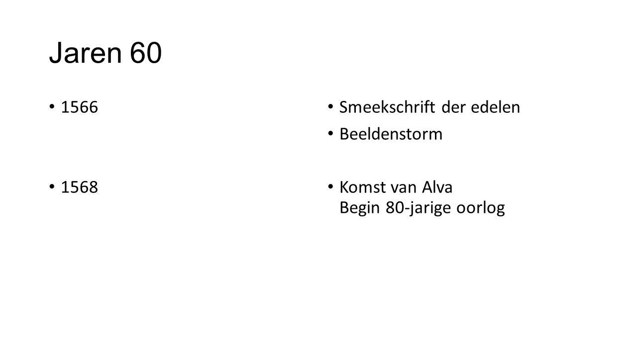 Jaren 60 1566 1568 Smeekschrift der edelen Beeldenstorm